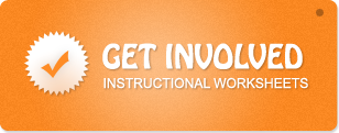 Get Involved - Instructional Worksheets